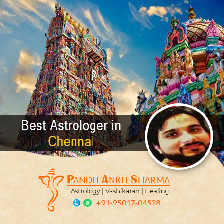 Best Astrologer in Chennai | Call at +91-95017-04528
