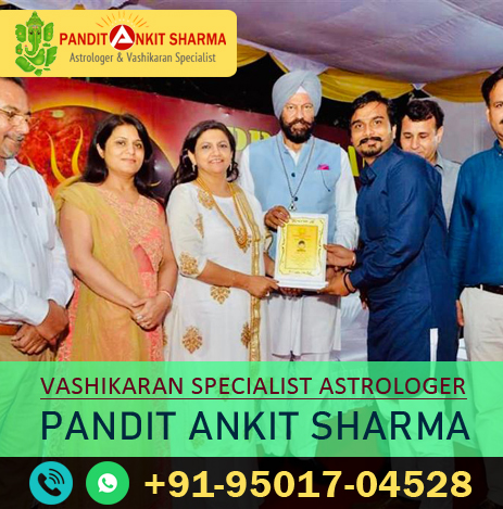 Vashikaran Specialist | Call at +91-95017-04528