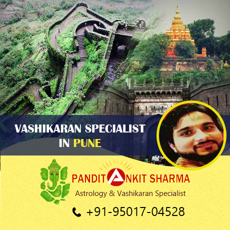 Vashikaran Specialist in Pune | Call at +91-95017-04528