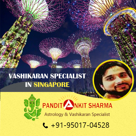 Vashikaran Specialist in Singapore | Call at +91-95017-04528